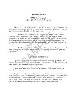 "THIS OPERATING AGREEMENT of WXYZ Company, LLC (the ""Company"") is"