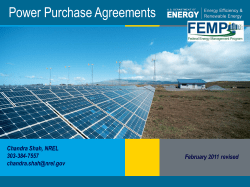 Power Purchase Agreements Chandra Shah, NREL 303-384-7557 February 2011 revised