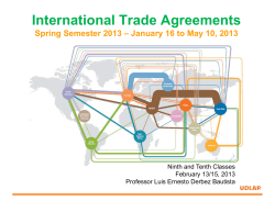 International Trade Agreements Ninth and Tenth Classes February 13/15, 2013