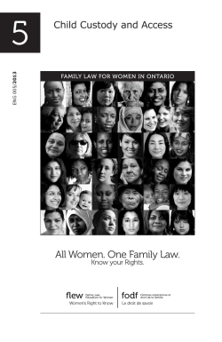 5 All Women. One Family Law. Child Custody and Access Know your Rights.