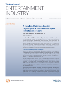 ENTERTAINMENT INDUSTRY A New Era: Understanding the Legal Rights of Homosexual Players