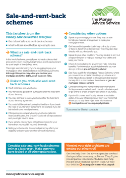 Sale-and-rent-back schemes This	factsheet	from	the Money	Advice	Service	tells	you:
