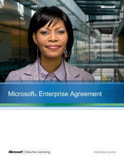 Microsoft Enterprise Agreement ®