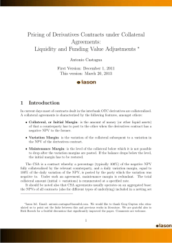 Pricing of Derivatives Contracts under Collateral Agreements: Liquidity and Funding Value Adjustments 1