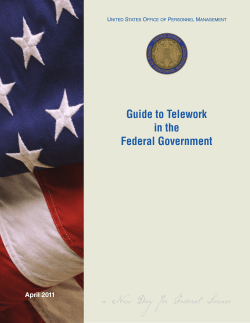 Guide to Telework in the Federal Government April 2011