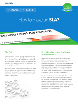 The Task First things first – what is a Service Level Agreement?
