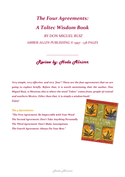 The Four Agreements: A Toltec Wisdom Book Review by: Hoda Alnimr
