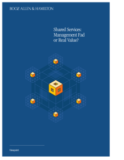 Shared Services: Management Fad or Real Value? Viewpoint
