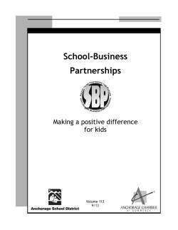 School-Business Partnerships Making a positive difference for kids