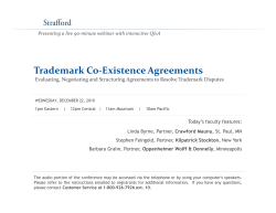 Trademark Co‐Existence Agreements  Evaluating, Negotiating and Structuring Agreements to Resolve Trademark Disputes
