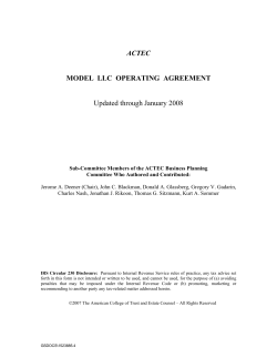 ACTEC  MODEL  LLC  OPERATING  AGREEMENT Updated through January 2008