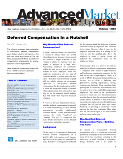 Deferred Compensation In a Nutshell  October • 2002 Why Non-Qualified Deferred