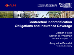 Contractual Indemnification Obligations and Insurance Coverage  Joseph Fields
