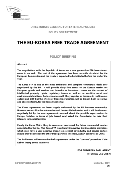 THE EU-KOREA FREE TRADE AGREEMENT POLICY BRIEFING DIRECTORATE GENERAL FOR EXTERNAL POLICIES
