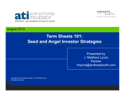 Term Sheets 101: Seed and Angel Investor Strategies Presented by J. Matthew Lyons