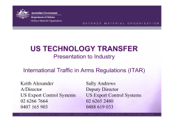 US TECHNOLOGY TRANSFER Presentation to Industry International Traffic in Arms Regulations (ITAR)