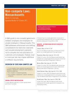 Non-compete Laws: Massachusetts Barry A. Guryan, Epstein Becker & Green, P.C.