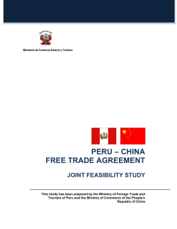 PERU – CHINA FREE TRADE AGREEMENT JOINT FEASIBILITY STUDY