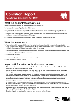 Condition Report Residential Tenancies Act 1997 What the landlord/agent has to do 1.