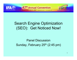 Search Engine Optimization (SEO):  Get Noticed Now! Panel Discussion Sunday, February 25
