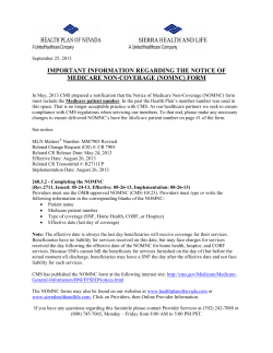 IMPORTANT INFORMATION REGARDING THE NOTICE OF MEDICARE NON-COVERAGE (NOMNC) FORM