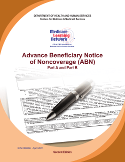 Advance Beneficiary Notice of Noncoverage (ABN) Part A and Part B Second Edition
