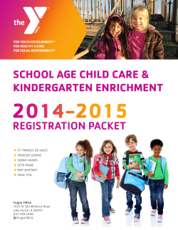 SCHOOL AGE CHILD CARE & KINDERGARTEN ENRICHMENT REGISTRATION PACKET FOR YOUTH DEVELOPMENT