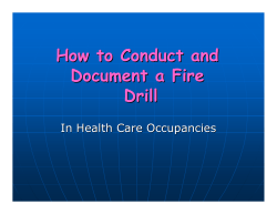 How to Conduct and Document a Fire Drill In Health Care Occupancies