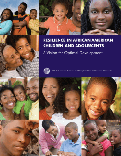 Resilience in AfRicAn AmeRicAn childRen And Adolescents A Vision for Optimal Development