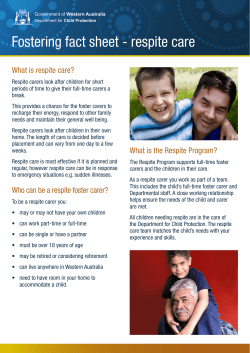Fostering fact sheet - respite care What is respite care?