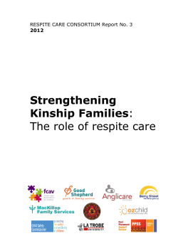 Strengthening Kinship Families The role of respite care