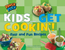 Fast and Fun Recipes Network for a Healthy California—