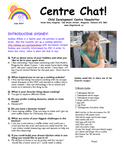 Centre Chat! INTRODUCING SYDNEY! Child Development Centre Newsletter