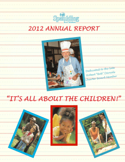 """IT'S ALL ABOUT THE CHILDREN!"" 2012 ANNUAL REPORT o the late Dedicated t"
