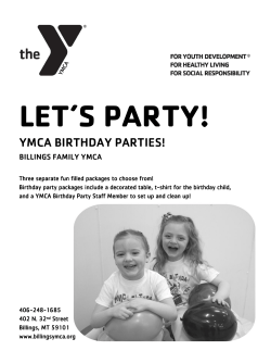 LET'S PARTY! YMCA BIRTHDAY PARTIES! BILLINGS FAMILY YMCA