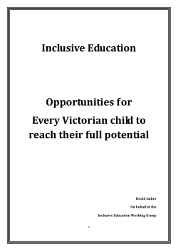 Inclusive Education    Opportunities for   Every Victorian child to