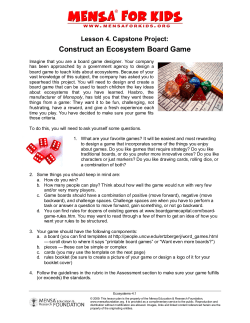 Construct an Ecosystem Board Game Lesson 4. Capstone Project: