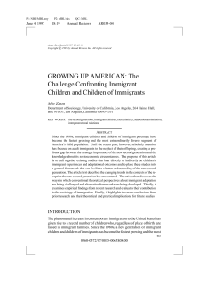 GROWING UP AMERICAN: The Challenge Confronting Immigrant Children and Children of Immigrants