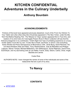 KITCHEN CONFIDENTIAL Adventures in the Culinary Underbelly Anthony Bourdain ACKNOWLEDGMENTS