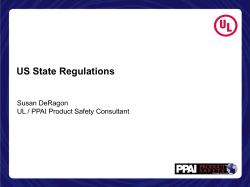 US State Regulations Susan DeRagon UL / PPAI Product Safety Consultant