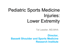 Pediatric Sports Medicine Injuries: Lower Extremity Director,