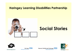 Social Stories Haringey Learning Disabilities Partnership www.haringey.gov.uk