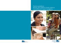 Practice guidelines: Women and children's family violence counselling and support programs