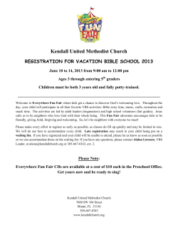 Kendall United Methodist Church  REGISTRATION FOR VACATION BIBLE SCHOOL 2013