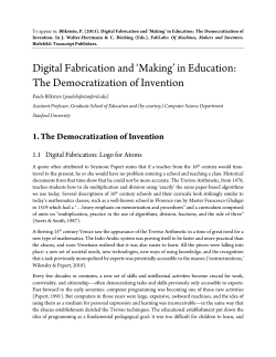 Digital Fabrication and 'Making' in Education: The Democratization of Invention