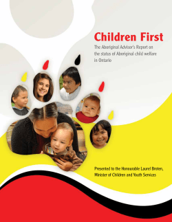 Children First The Aboriginal Advisor's Report on in Ontario