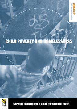 CHILD POVERTY AND HOMELESSNESS SOCIAL POLICY policy information document C