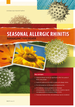 SEASONAL ALLERGIC RHINITIS MANAGING HAY FEVER Key concepts: