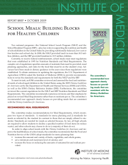 INSTITUTE OF MEDICINE School Meals: Building Blocks for Healthy Children
