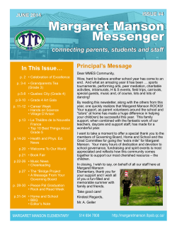 Margaret Manson Messenger connecting parents, students and staff In This Issue…